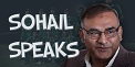 Sohail Speaks